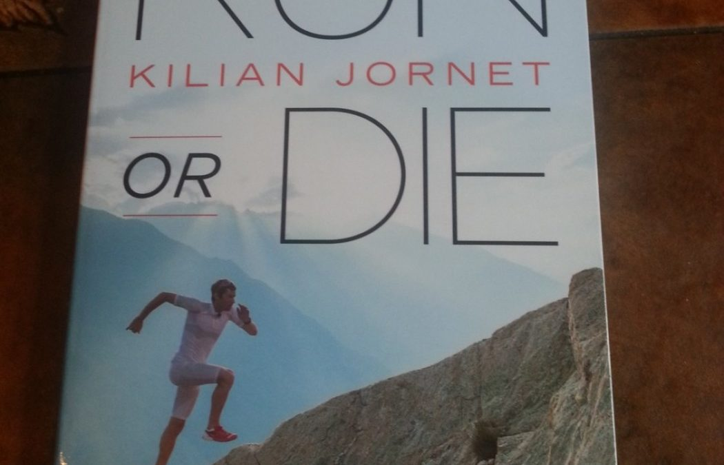 Book Review (by Fiona Milligan): Killian Jornet's 'Run or Die'